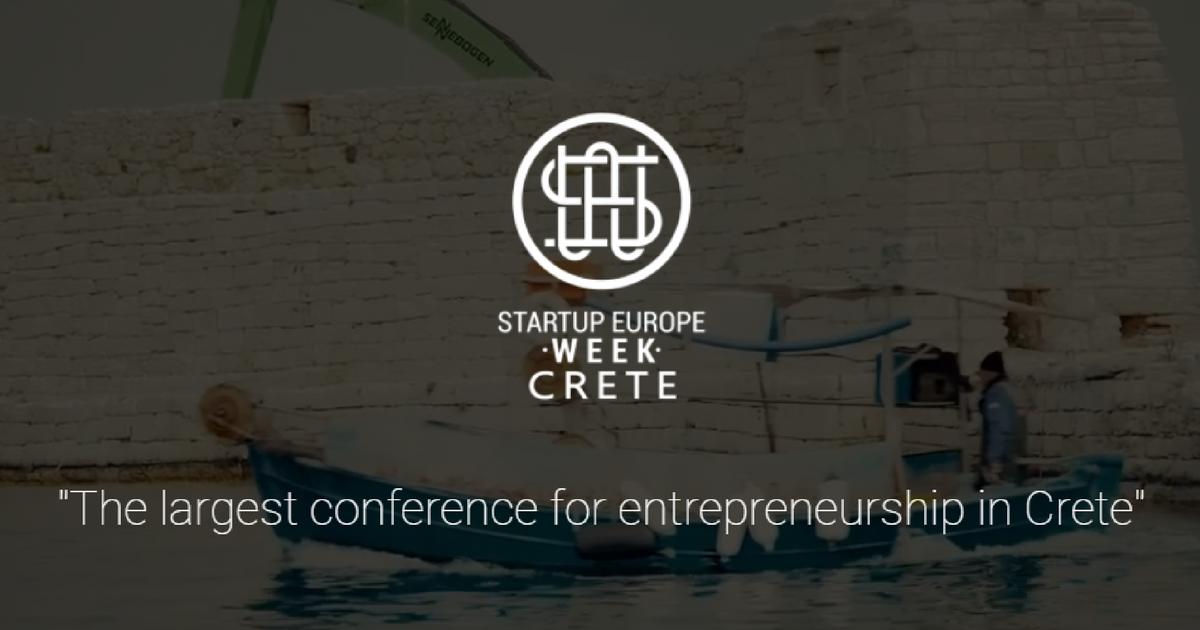 Startup Europe Week Crete 2018 _ Το μεγαλύτερο συνέδριο επιχειρηματικότητας στην Ελλάδα, έρχεται στην Κρήτη, για 3η συνεχόμενη χρονιά!